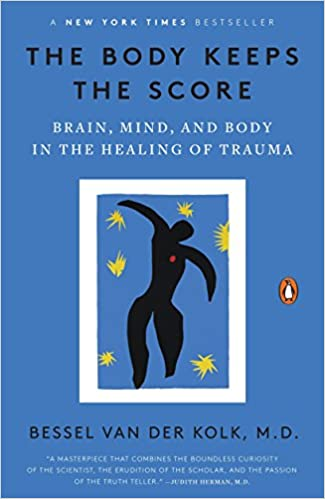 Bessel van der Kolk book The Body Keeps the Score